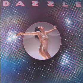"""Dazzle : Including """"You Dazzle Me"""" """"It's Not The Same"""""""