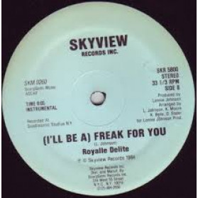 (I'll Be A) Freak For You - 1st Press, harder to find USA copy