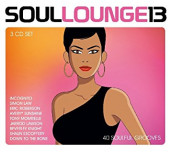 Soul Lounge 13 (40 Soulful Grooves)