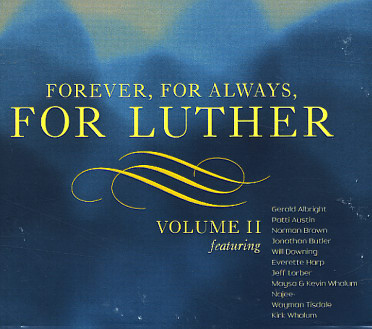 Luther Vandross - Forever, For Always, For Luther - Volume 2