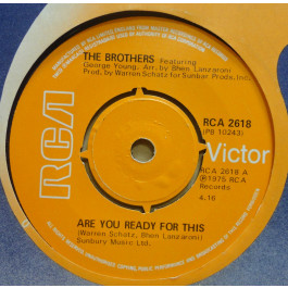 BROTHERS - Are You Ready For This / Everybody Loves A Winner - 45T (SP 2 titres)