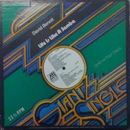DAVID BENOIT - Life Is like A Samba / Los Angles - Maxi 45T