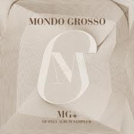 Mondo Grosso MG4 - Inc Butterfly & Know You better