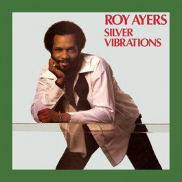 Roy Ayers Silver Vibrations - Classic LP Reissue -  Record Store Day 2019