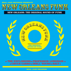 New Orleans Funk: The Original Sound Of Funk