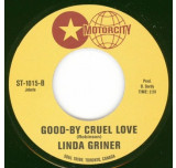 When I'm Gone / Good-By Cruel Love