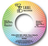 Follow Me (With Your Heart) / Take A Trip - Absolute killer rare modern / crossover!