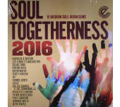 Soul Togetherness 2016 - Tracks Include: Don't Quit (Be A Believer) / I Got To Party / Just Watcha Like