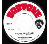 Whatcha Doing (To Me) / Strike Three - great reggae with awesome Charles Bradley on vocals!