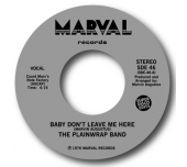 How Does It Feel / Baby Don't Leave Me Here - more previously unreleased soul!
