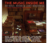 The Music Inside of Me - 30 Soul Gems & Lost Grooves - 2 x CD Set Compiled by DJ Tony Monson